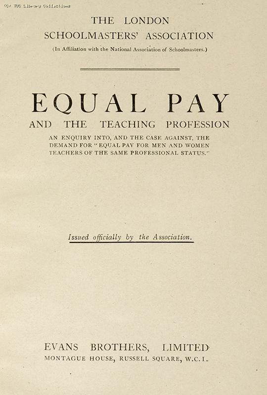 'Equal pay and the teaching profession' 1921
