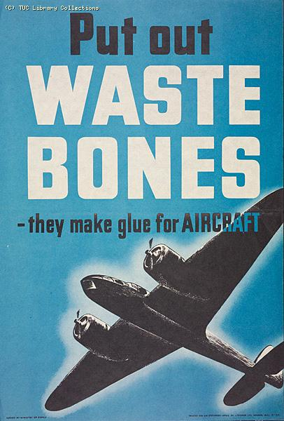 Put out waste bones-they make glue for Aircraft