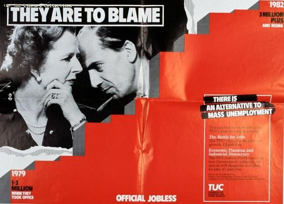 TUC poster - They are to blame, 1982
