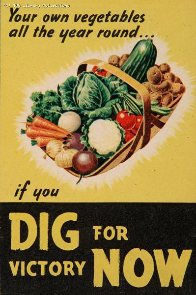 Dig for victory now! 1940