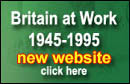 Visit the Britain at Work Microsite